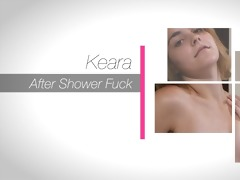 keara after shower fuck